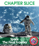 Space: The Final Frontier - CHAPTER SLICE