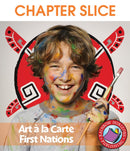 Art A La Carte: First Nations - CHAPTER SLICE