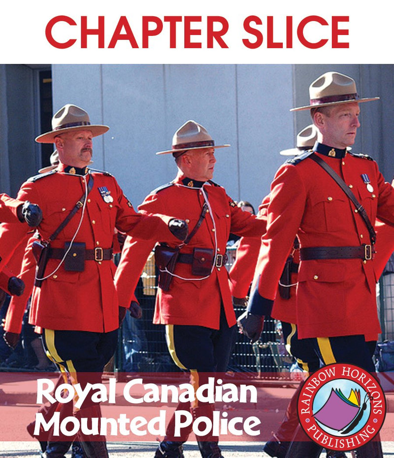 Royal Canadian Mounted Police - CHAPTER SLICE