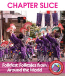 Folkfest: Folktales From Around The World - CHAPTER SLICE