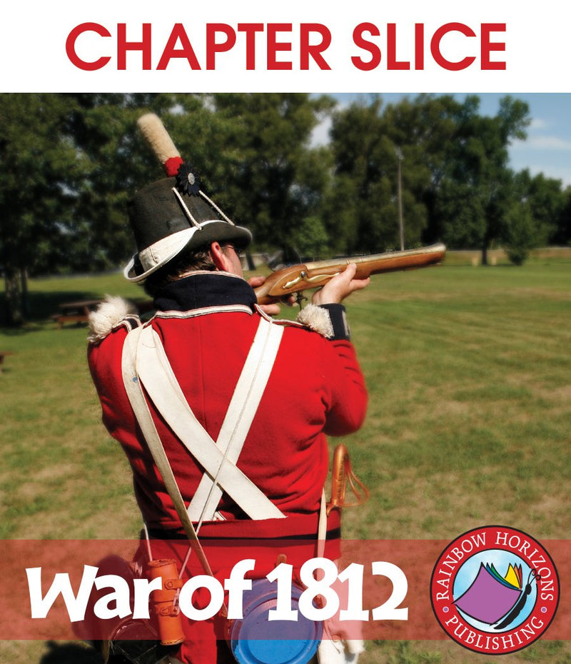 War of 1812 - CHAPTER SLICE