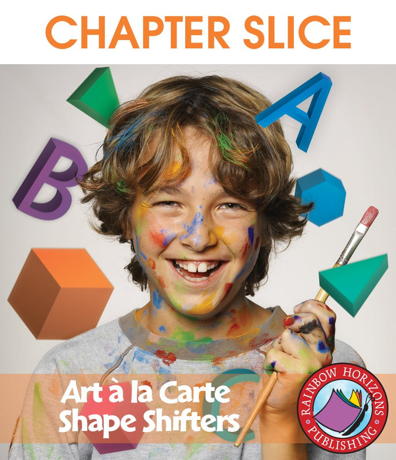 Art A La Carte: Shape Shifters - CHAPTER SLICE