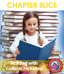 Reading with Colleen McKenna (Author Study) - CHAPTER SLICE