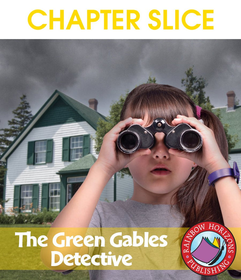 The Green Gables Detectives (Novel Study) - CHAPTER SLICE