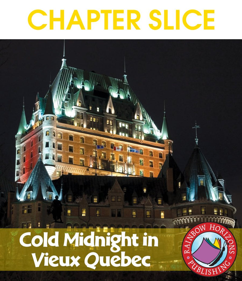 Cold Midnight In Vieux Quebec (Novel Study) - CHAPTER SLICE