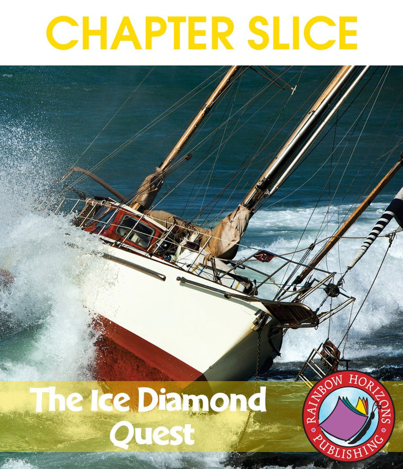 The Ice Diamond Quest (Novel Study) - CHAPTER SLICE
