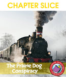 The Prairie Dog Conspiracy (Novel Study) - CHAPTER SLICE