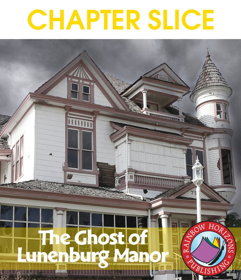The Ghost of Lunenburg Manor (Novel Study) - CHAPTER SLICE