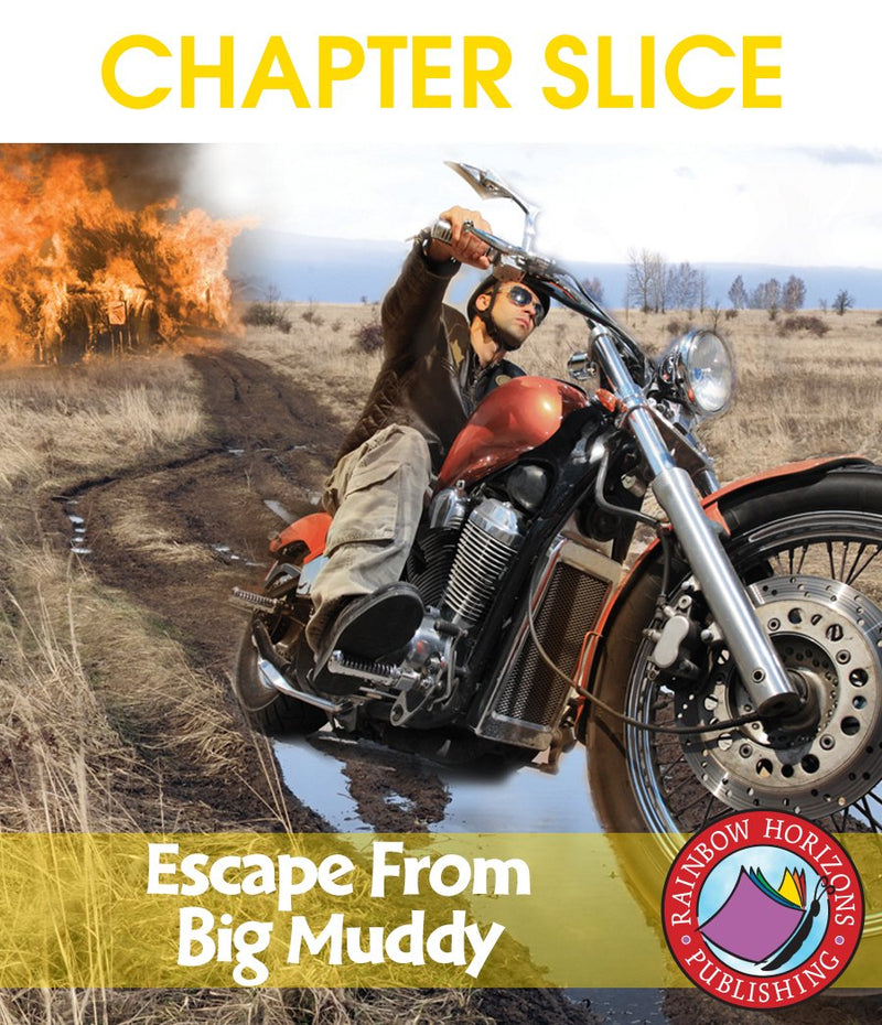 Escape From Big Muddy (Novel Study) - CHAPTER SLICE