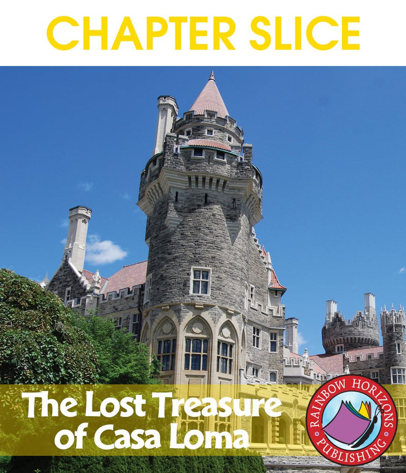 The Lost Treasure of Casa Loma (Novel Study) - CHAPTER SLICE