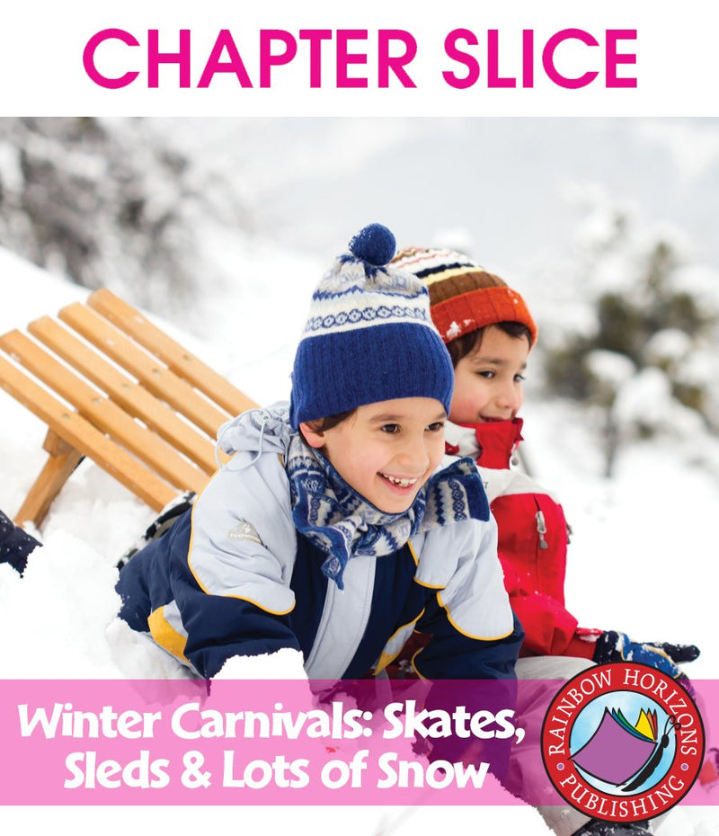Winter Carnivals: Skates, Sleds & Lots of Snow - CHAPTER SLICE