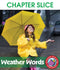 Weather Words: Sleet, Hail, Snow, Rain & Wind - CHAPTER SLICE
