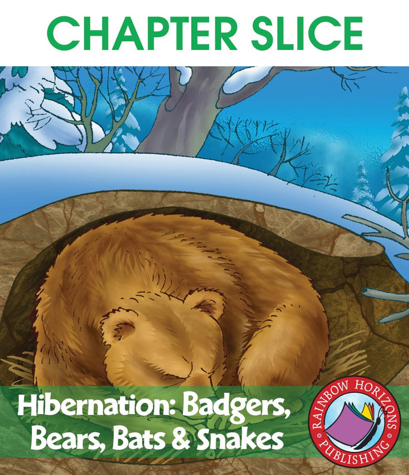 Hibernation: Badgers, Bears, Bats & Snakes - CHAPTER SLICE