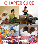 Communities Around The World - CHAPTER SLICE
