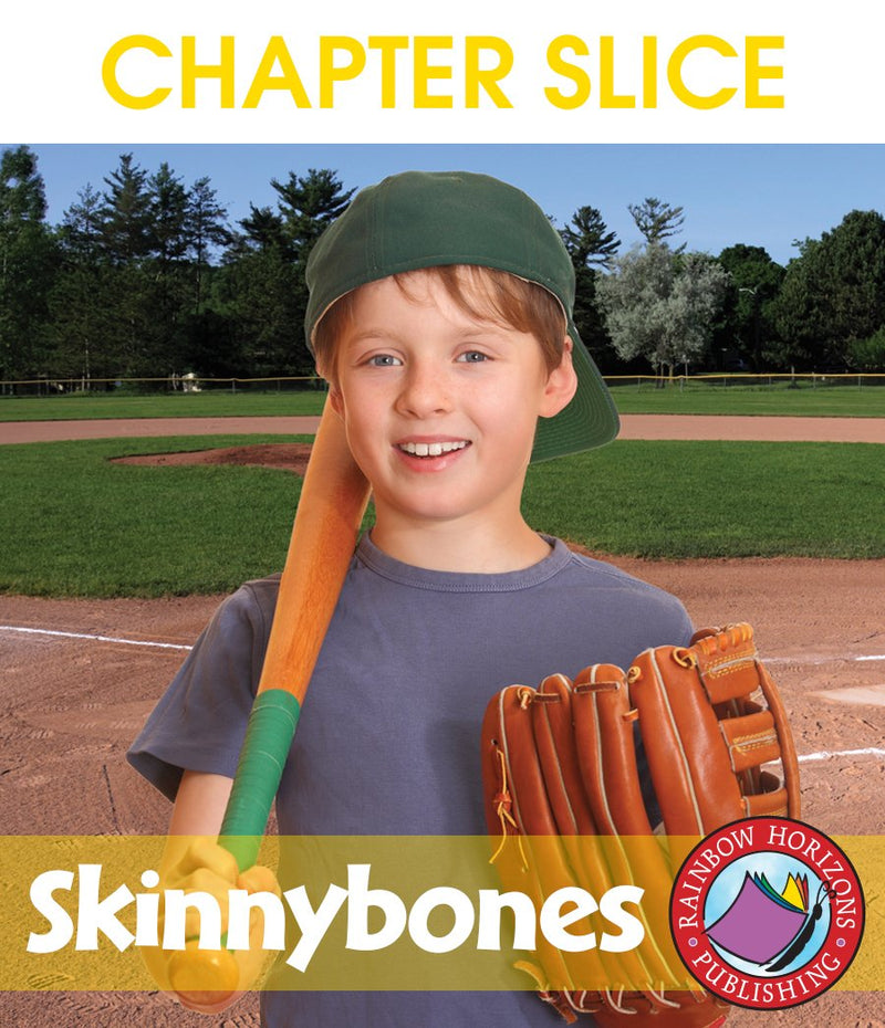 Skinnybones (Novel Study) - CHAPTER SLICE