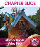 Mother Goose VALUE PACK - CHAPTER SLICE