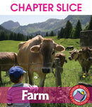 Farm - CHAPTER SLICE