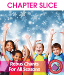Rebus Chants Volume 1: For All Seasons - CHAPTER SLICE
