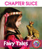 Fairy Tales - CHAPTER SLICE