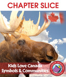 Kids Love Canada: Symbols & Communities - CHAPTER SLICE