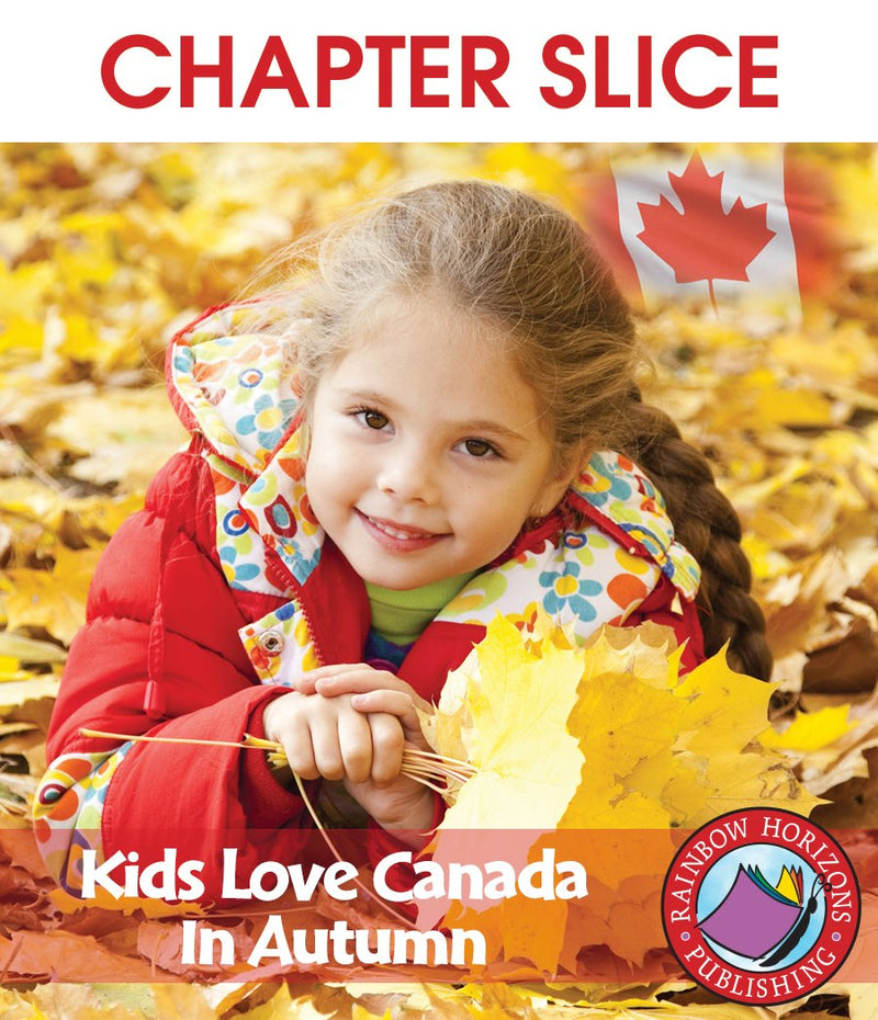Kids Love Canada: In Autumn - CHAPTER SLICE