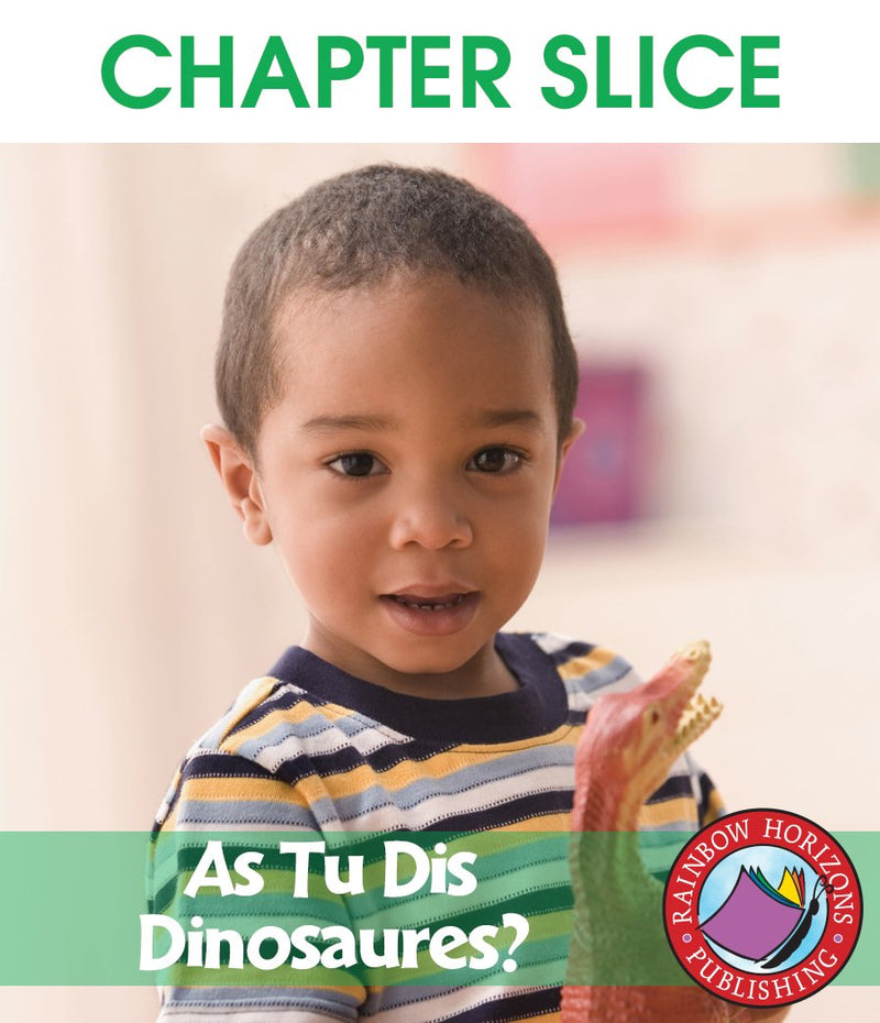 As Tu Dis Dinosaures? - CHAPTER SLICE