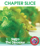 Stego the Dinosaur - CHAPTER SLICE