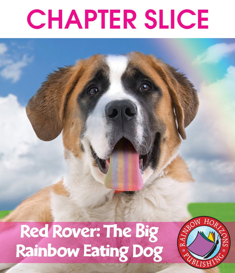 Red Rover, the Big Rainbow Eating Dog - CHAPTER SLICE
