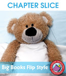 Big Books: Flip Style - CHAPTER SLICE