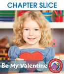 Be My Valentine - CHAPTER SLICE