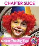 Under The Big Top - CHAPTER SLICE