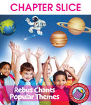 Rebus Chants Volume 2: Popular Themes - CHAPTER SLICE