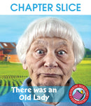 Big Book: There Was An Old Lady - CHAPTER SLICE
