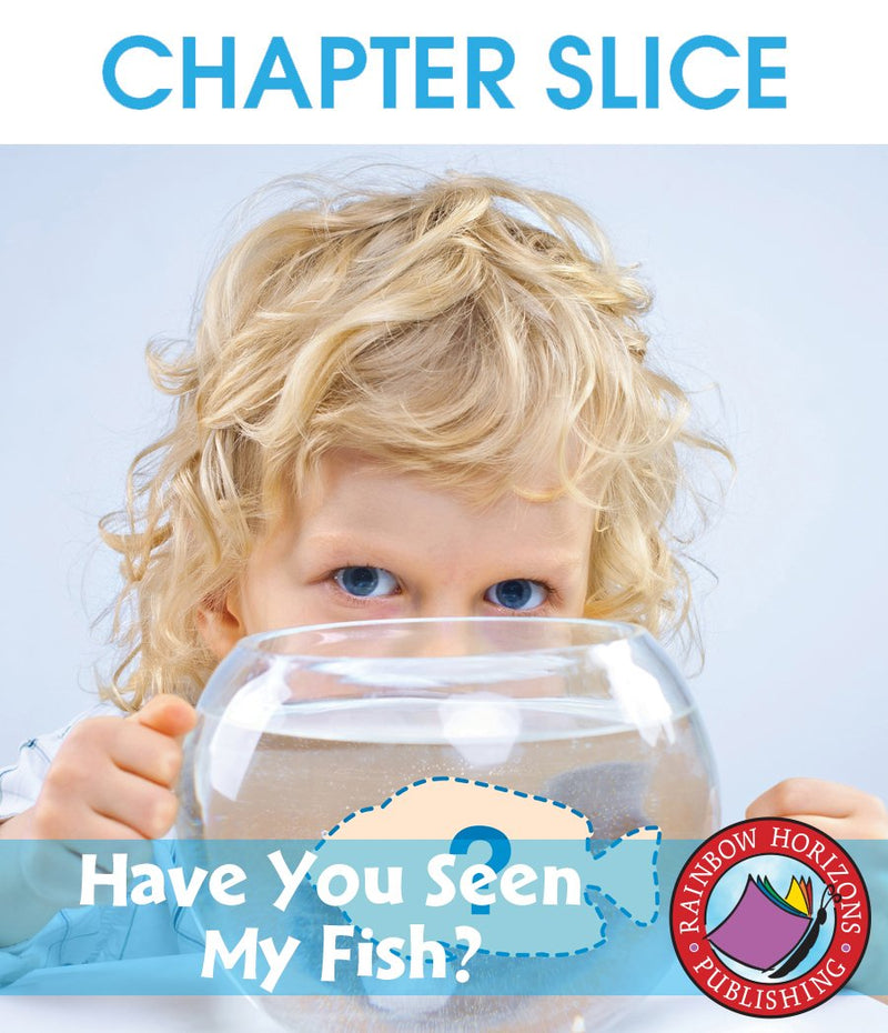 Big Book: Have You Seen My Fish? - CHAPTER SLICE
