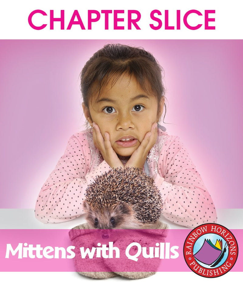 Mittens With Quills - CHAPTER SLICE