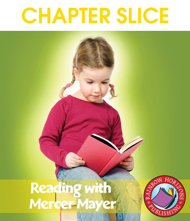 Reading with Mercer Mayer (Author Study) - CHAPTER SLICE