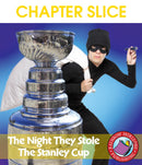The Night They Stole The Stanley Cup (Novel Study) - CHAPTER SLICE