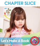 Let's Make A Book - CHAPTER SLICE