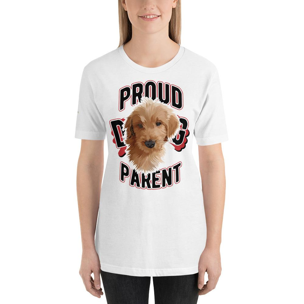 Proud Dog Parent -  Custom Tee
