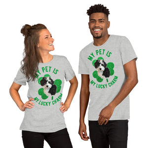 My Pet Is My Lucky Charm - Unisex Custom Tee