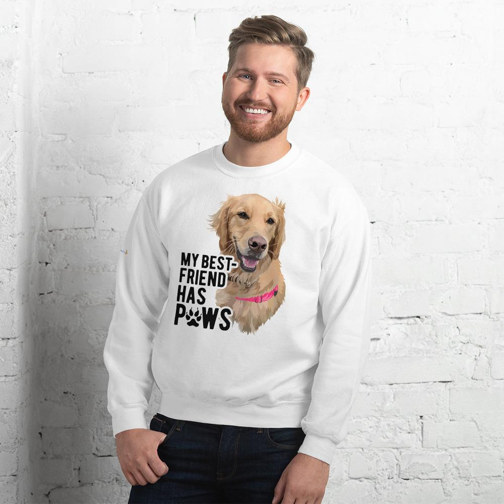 My Best Friend Has Paws - Custom Sweatshirt