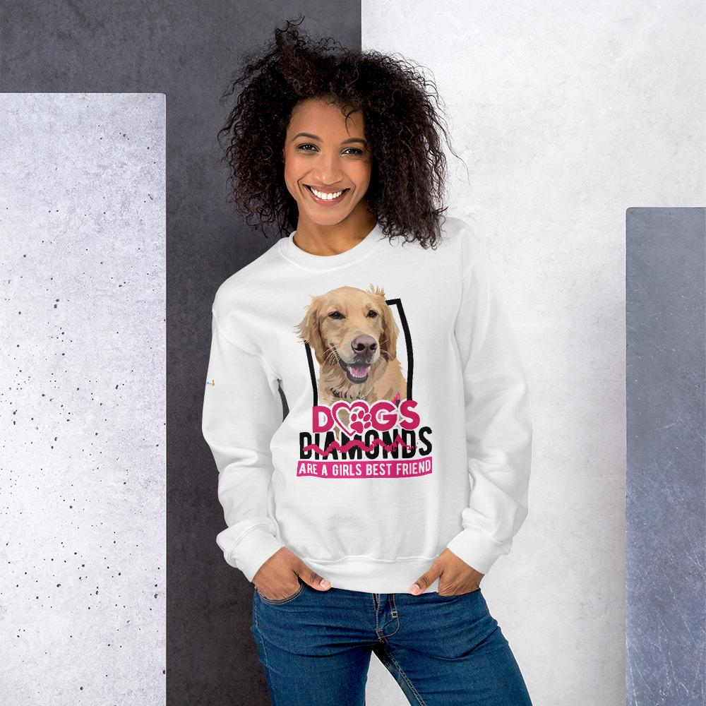 Dogs Are A Girls Best Friend - Custom Sweatshirt