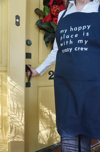 My Happy Place Is With My Crazy Crew Adjustable Apron