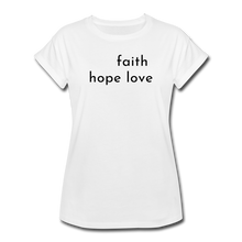 Load image into Gallery viewer, Faith Hope Love Women's Relaxed Fit T-Shirt Gray and White - white