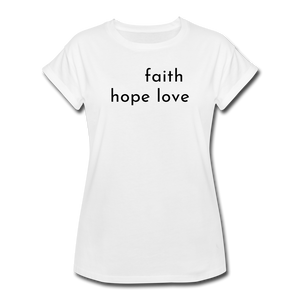 Faith Hope Love Women's Relaxed Fit T-Shirt Gray and White - white