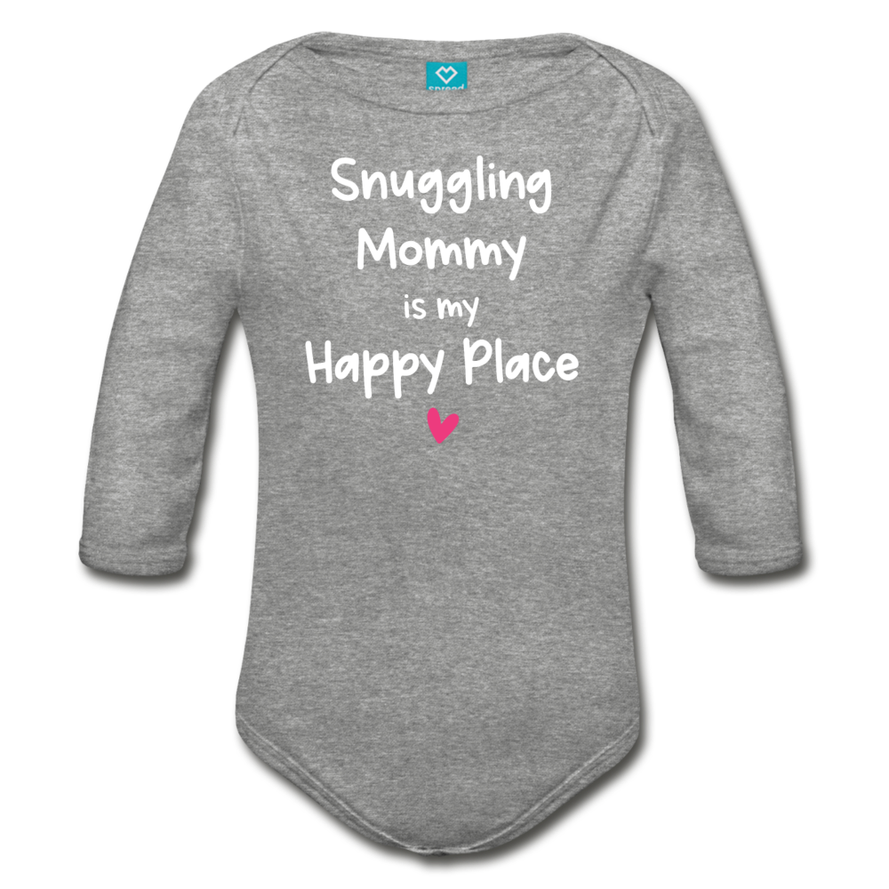 Snuggling Mommy is my Happy Place Organic Long Sleeve Baby Bodysuit - heather gray