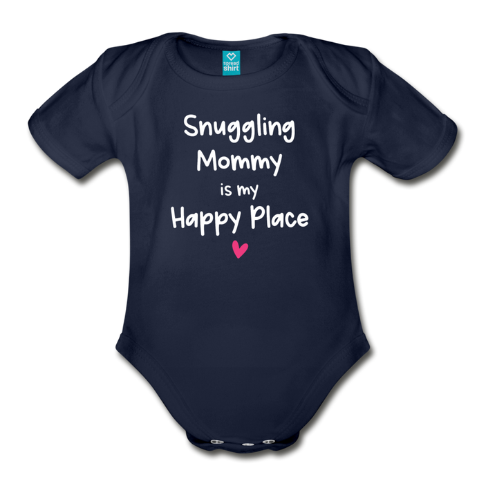 Snuggling Mommy is my Happy Place Organic Short Sleeve Baby Bodysuit - dark navy
