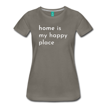 Load image into Gallery viewer, Home Is My Happy Place Women's T-Shirt - asphalt gray