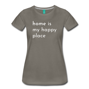 Home Is My Happy Place Women's T-Shirt - asphalt gray