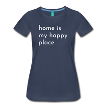 Load image into Gallery viewer, Home Is My Happy Place Women's T-Shirt - navy